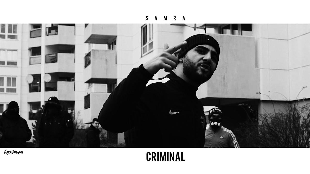 SAMRA ✖️ CRIMINAL ✖️ [ Official Video ]