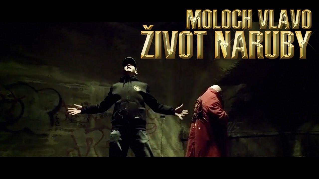 MOLOCH hosť KING IVAN_Život naruby OFFICIAL VIDEO 2016