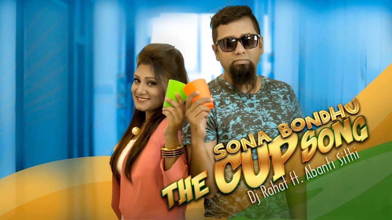 DJ Rahat Feat. Sithi — Sona Bondhu (official video)