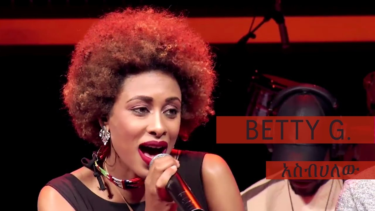 Betty G Asbehalehu (አስብሀለሁ) — New Ethiopian Music Video 2016 (Official Video)