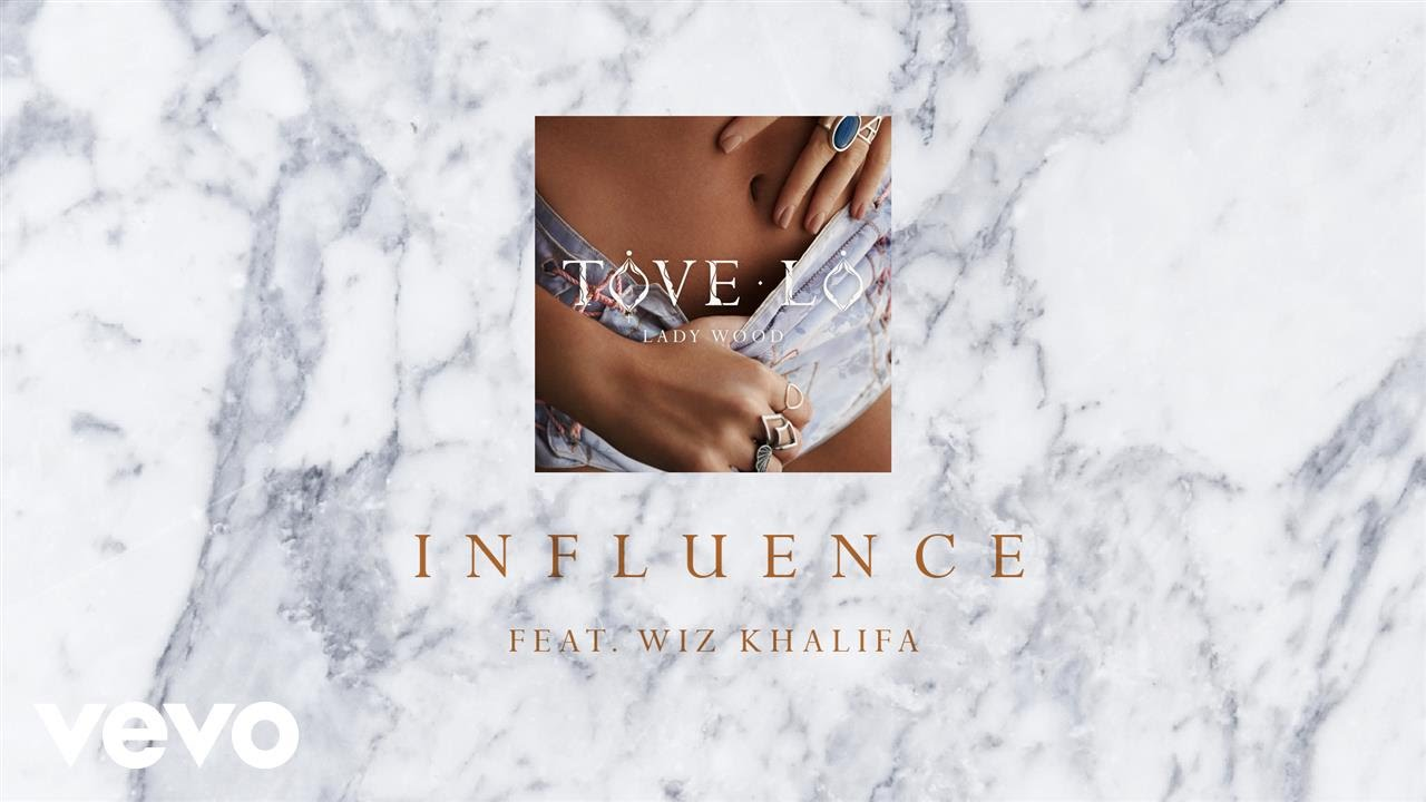 "Tove Lo — Influence ""Audio"" ft. Wiz Khalifa"