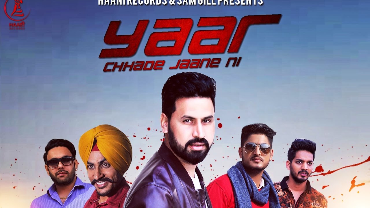 YAAR CHHADE JAANE NI ● SATT DHILLON ● Official Video ● HAAਣੀ Records ● Latest Punjabi Song 2016