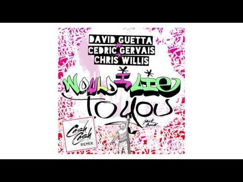David Guetta — Would I Lie To You (Cash Cash Remix)