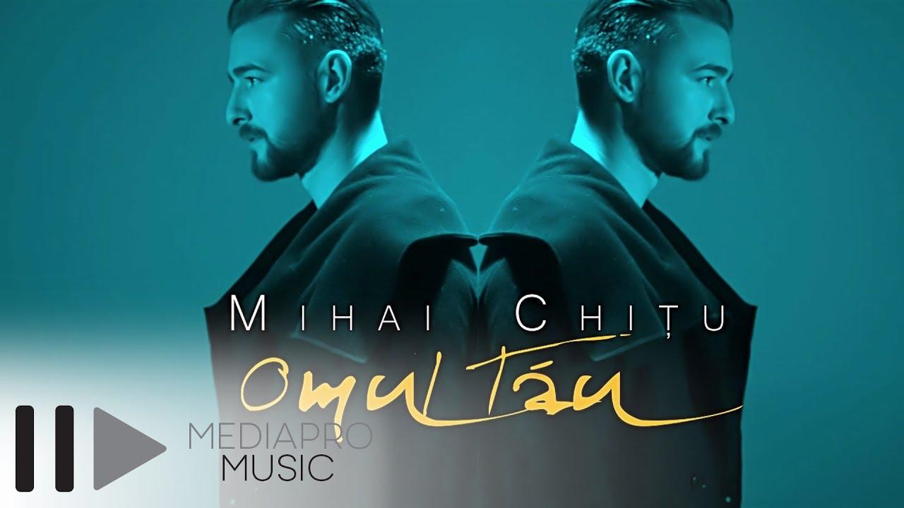 Mihai Chitu — Omul tau (Official Video)