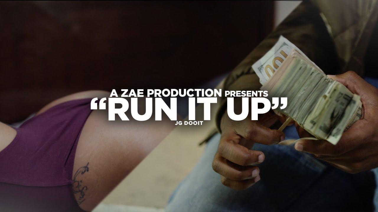 JG Dooit — Run It Up (Official Video) Shot By @AZaeProduction