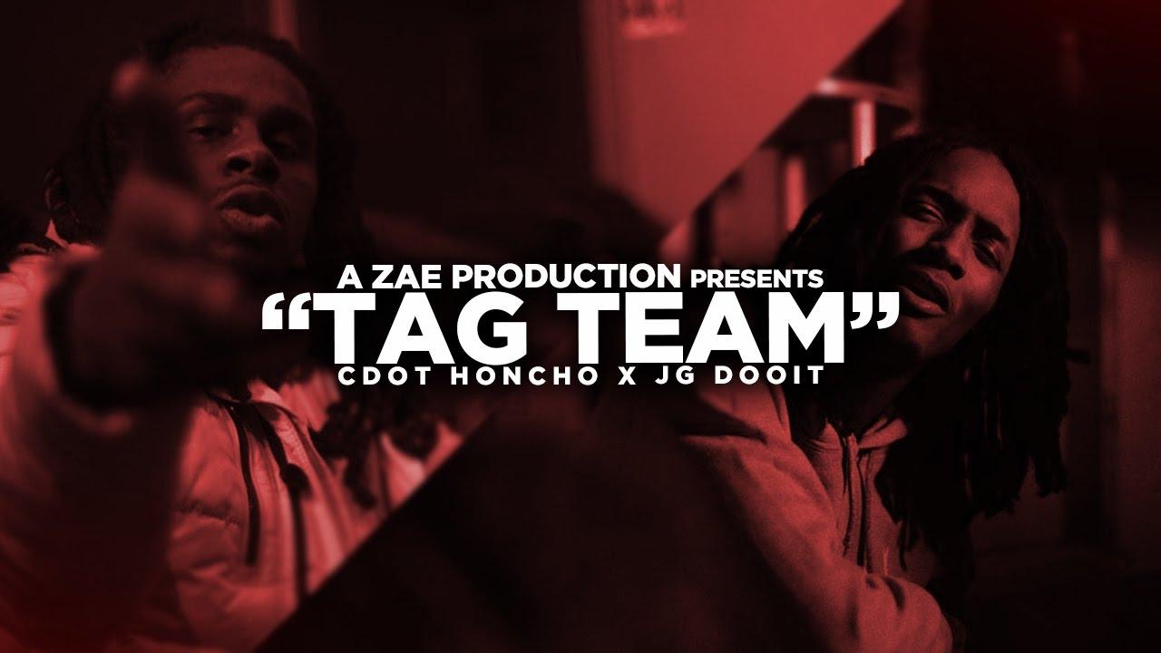 Cdot Honcho x JG Dooit — Tag Team (Official Video) Shot By @AZaeProduction x @Will_Mass