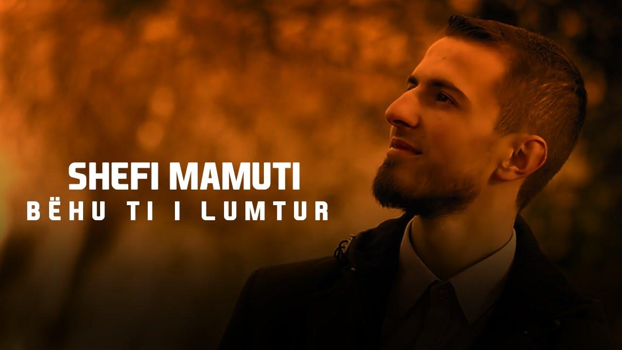 Shefi Mamuti — Bëhu ti i lumtur (Official Video HD) 2017