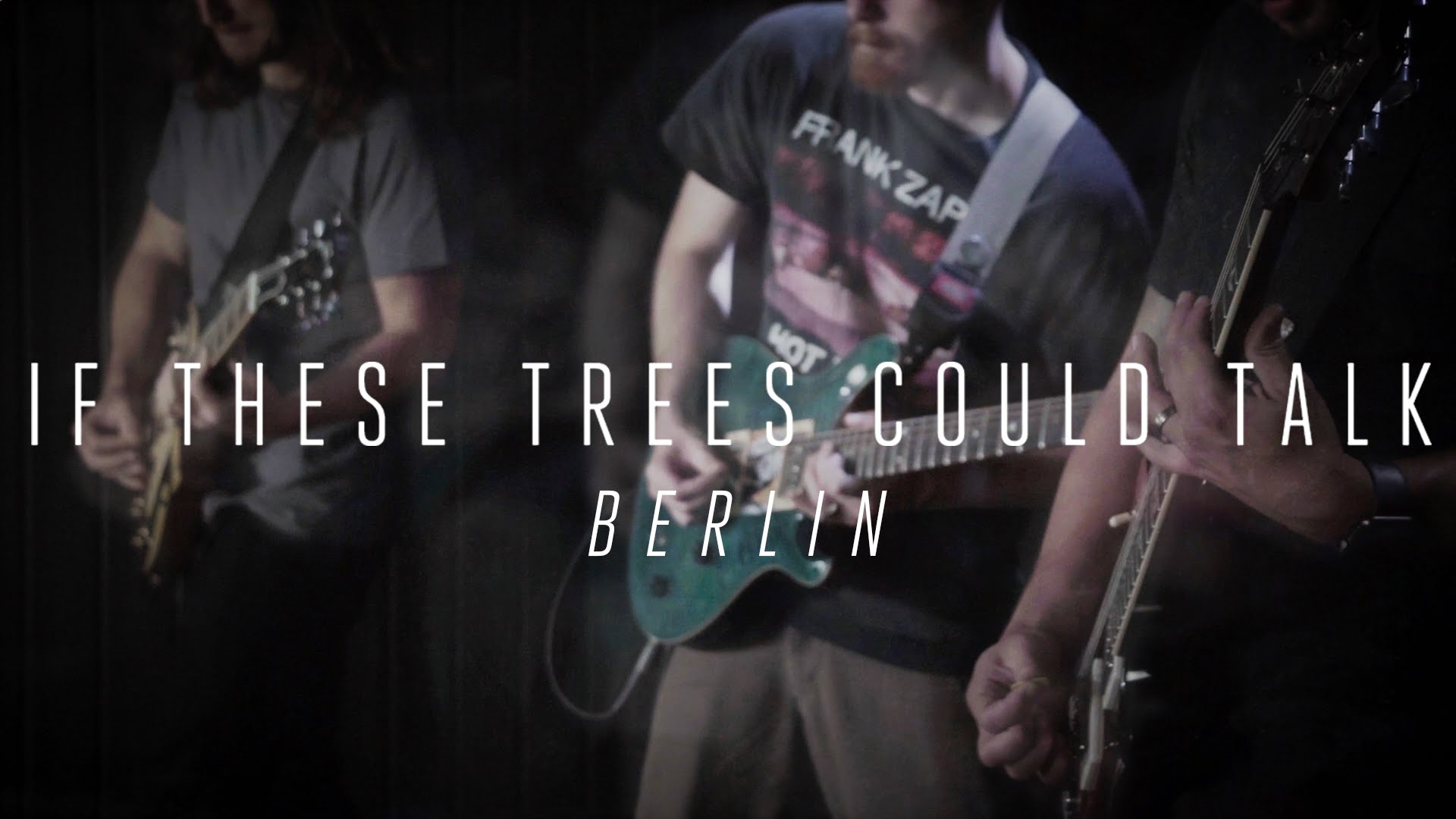 If These Trees Could Talk «Berlin» (OFFICIAL VIDEO)