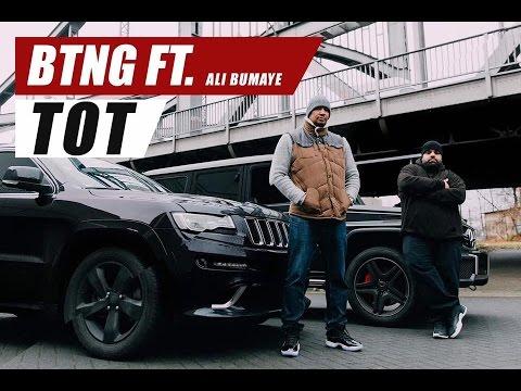BTNG feat. Ali Bumaye ► Tot ◄ [ Official Video ]