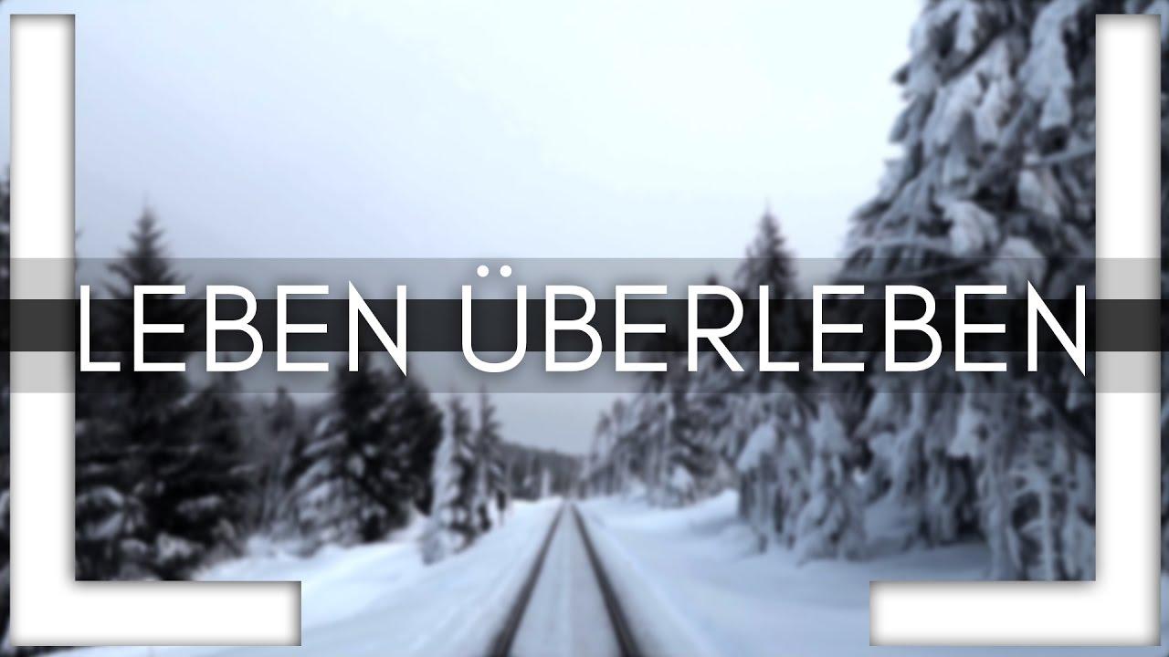 LUKAS LITT — LEBEN ÜBERLEBEN (Official Video) 2017