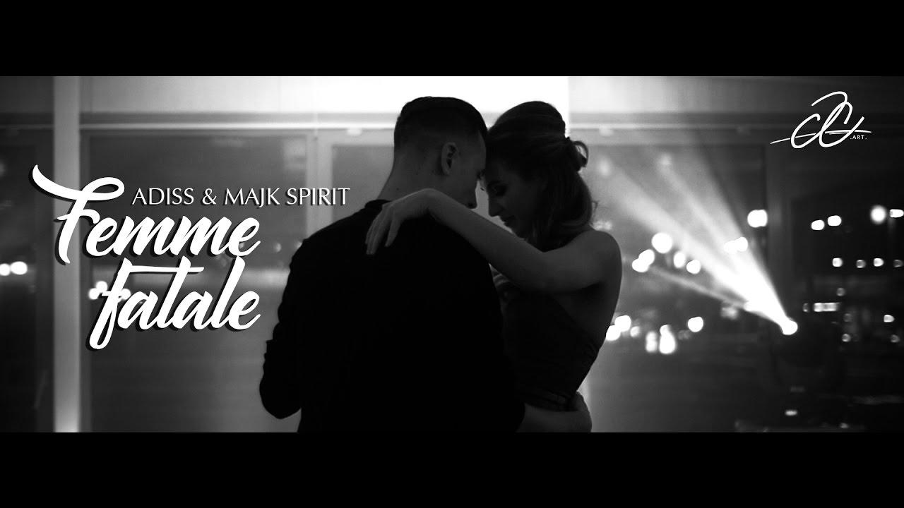 ADiss — FEMME FATALE + MAJK SPIRIT《OFFICIAL VIDEO》