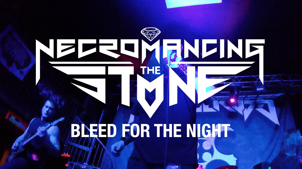Necromancing the Stone «Bleed for the Night» (OFFICIAL VIDEO)