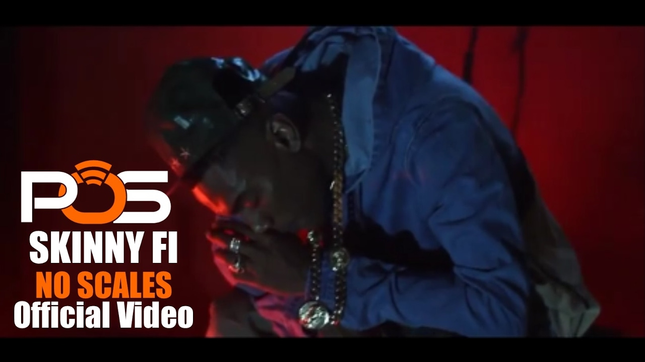 Skinny Fi «No Scale» (POS Exclusive Official Video)