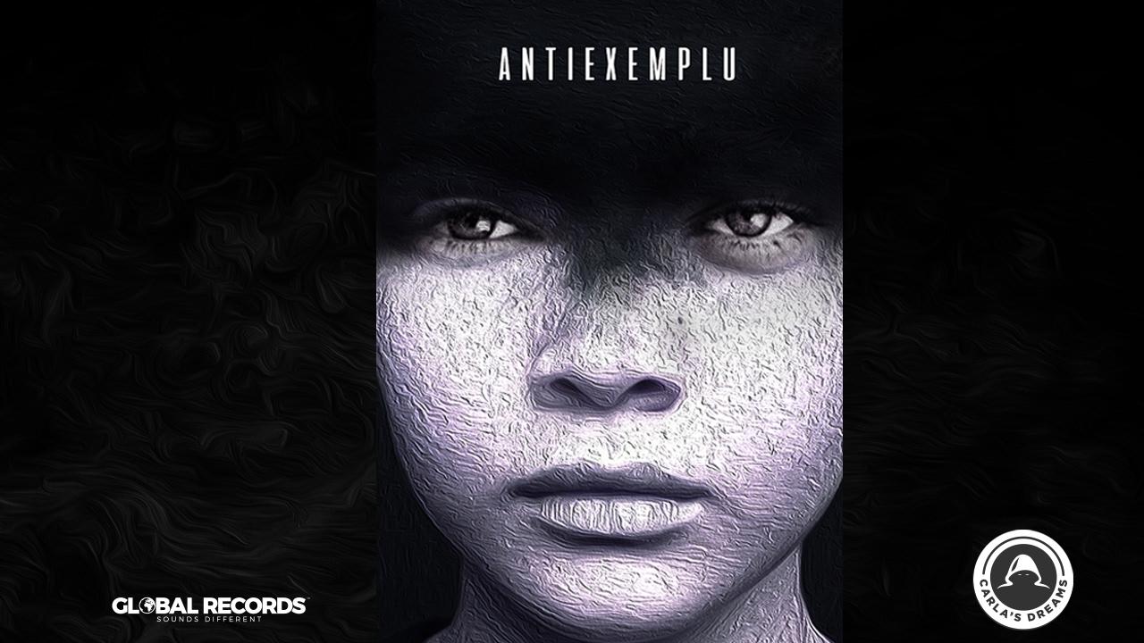 Carla's Dreams — Antiexemplu | Official Video