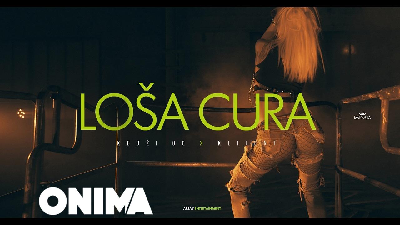 Kedzi OG x Klijent — Losa Cura (Official Video) 4K