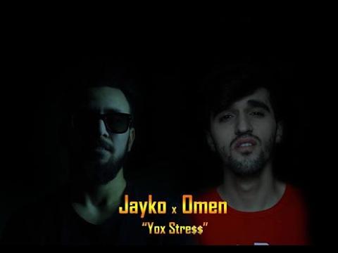 Omen X Jayko — Yox Stress (Official Video Clip)