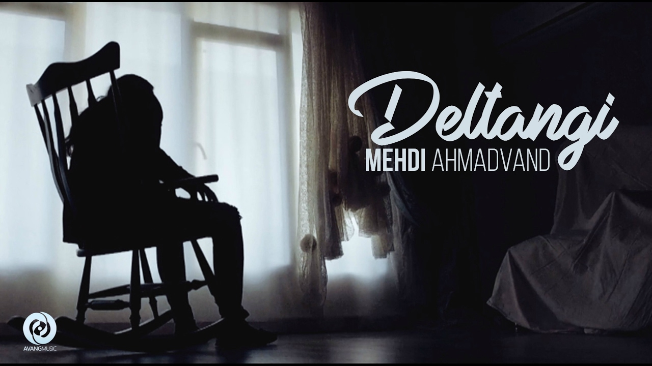 Mehdi Ahmadvand — Deltangi OFFICIAL VIDEO HD
