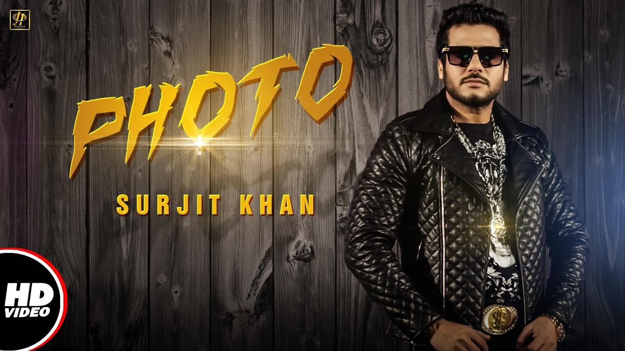 Surjit Khan : PHOTO (Official Video) | Beat Minister | Raj Kakra | New Punjabi Song 2017