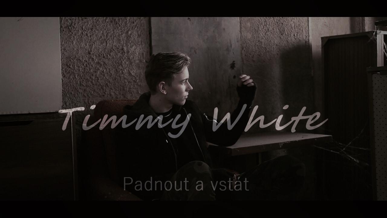 Timmy White — Padnout a vstát (Official video)