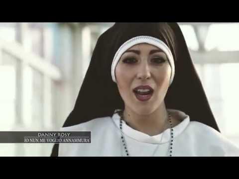 DANNY ROSY — Io Nun Me Voglio Annammura' — Official Video