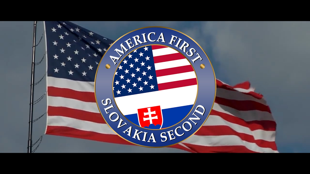 America first, Slovakia second. (official video)