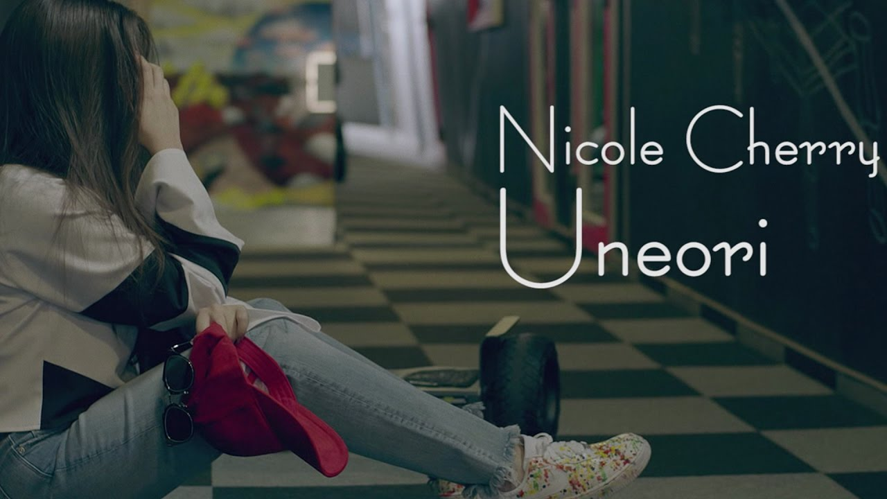 Nicole Cherry — Uneori (Official Video)