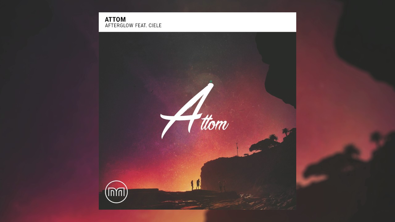 Attom — Afterglow feat. Ciele (Cover Art)