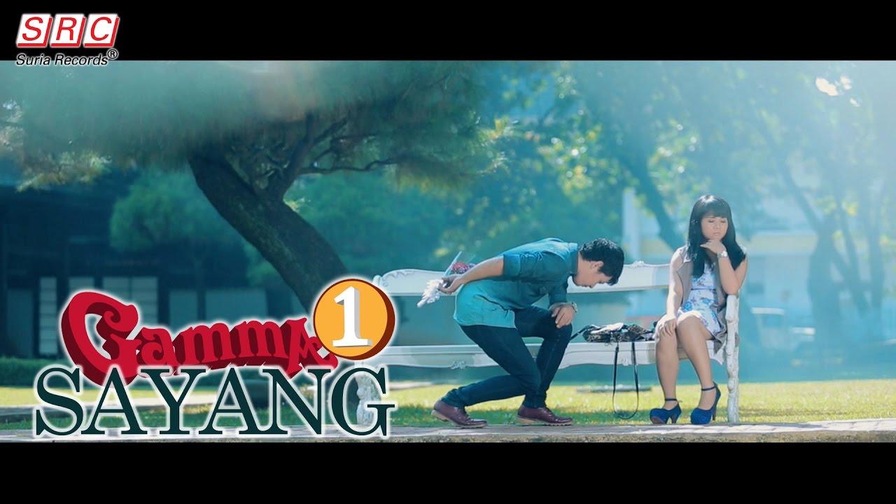 Gamma 1 — Sayang(Official Music Video)