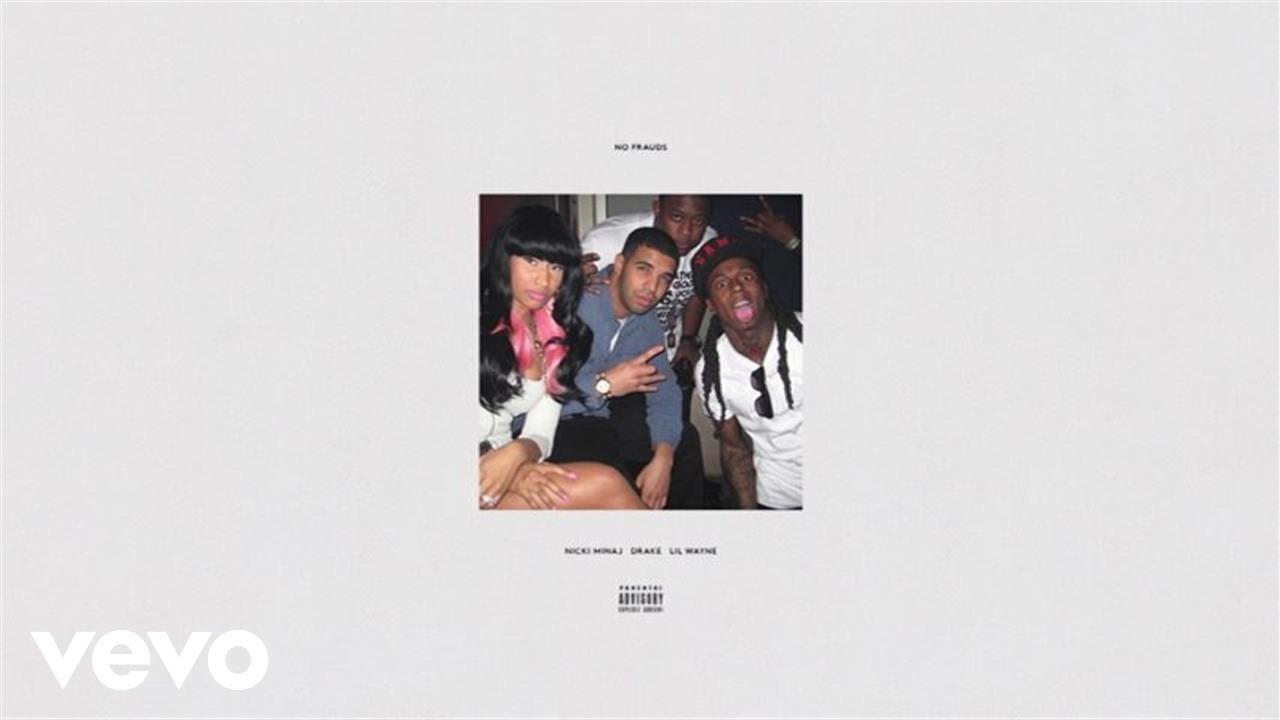 Nicki Minaj, Drake, Lil Wayne — No Frauds (Audio)