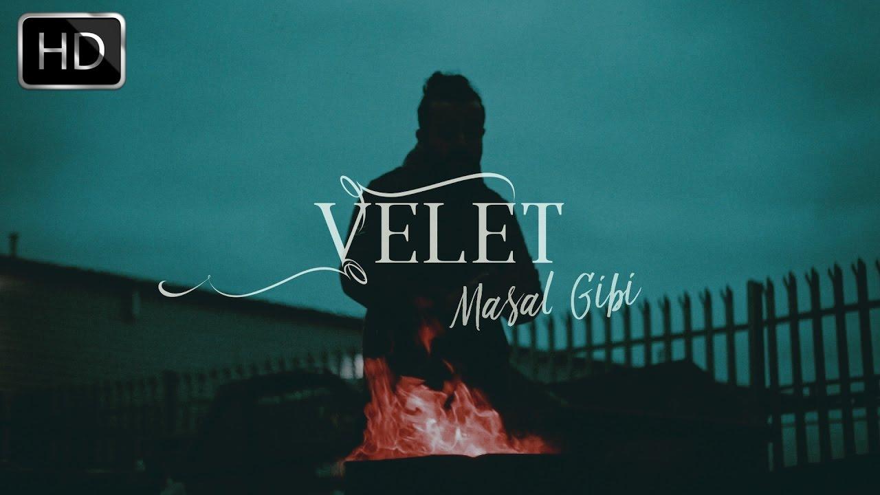 Velet — Masal Gibi (Official Video)