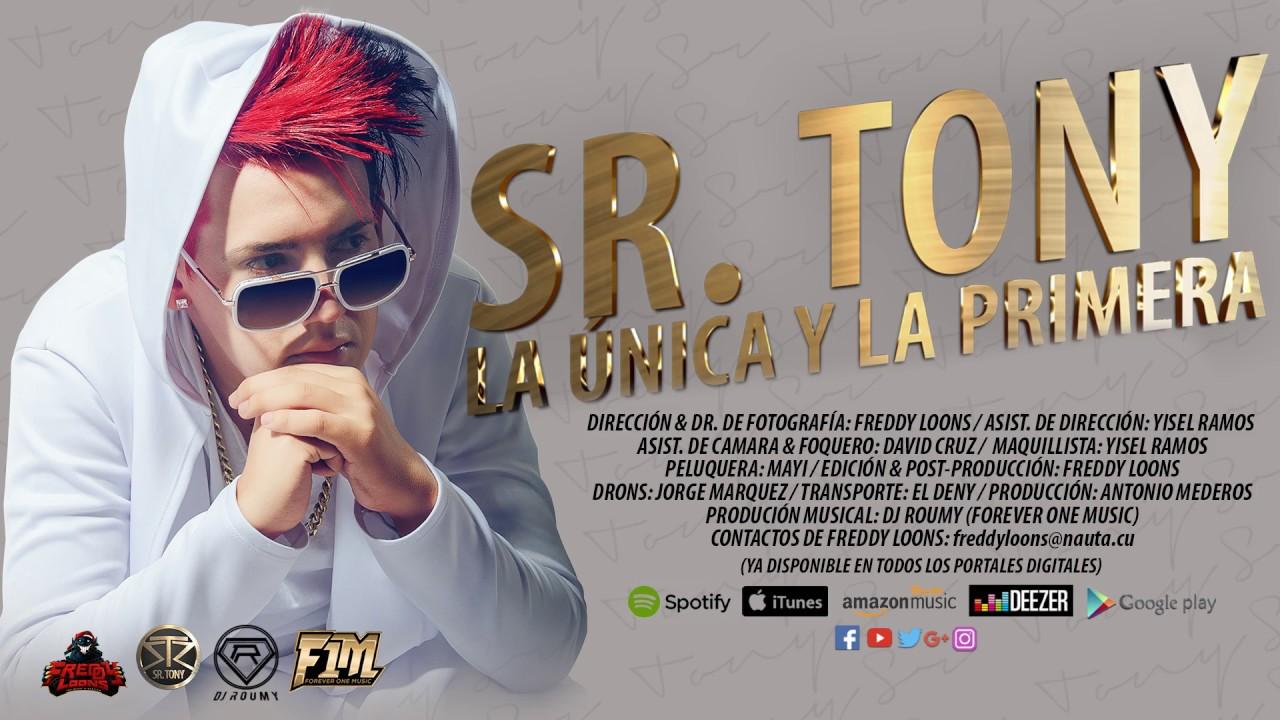 SR TONY — La Unica Y La Primera (Official Video BY Freddy Loons) Cubaton 2017