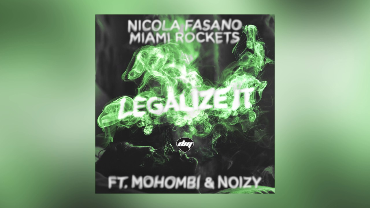 Nicola Fasano & Miami Rockets — Legalize It feat. Mohombi & Noizy (Buenavista Mix) [Cover Art]