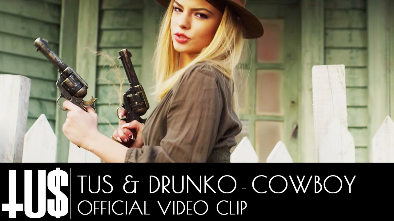 Tus & Drunko — Cowboy Prod. John Thanos — Official Video Clip