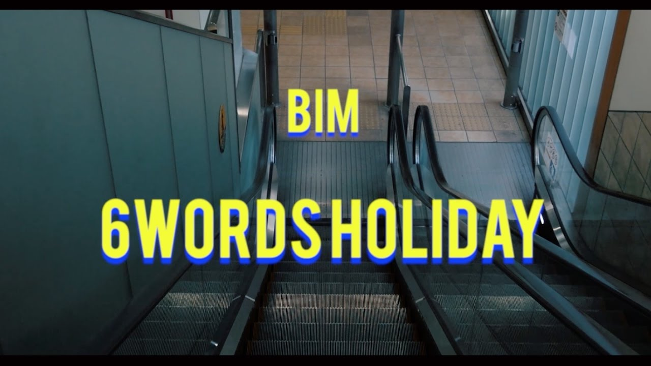 BIM / «6 Words Holiday feat. ERA» (Official Video)
