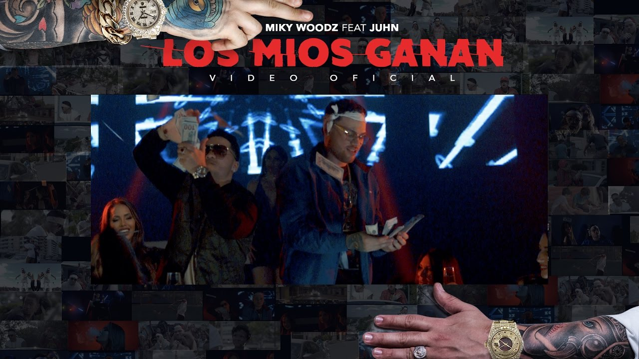 Miky Woodz feat Juhn — Los Mios Ganan (Official Video)