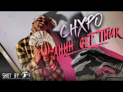 CHXPO — AHHH GET THUR (OFFICIAL VIDEO)