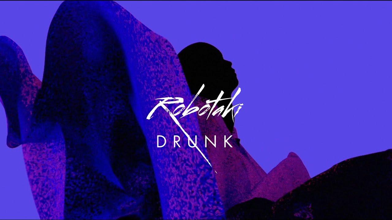 Robotaki — Drunk feat. Reece (Official Video)