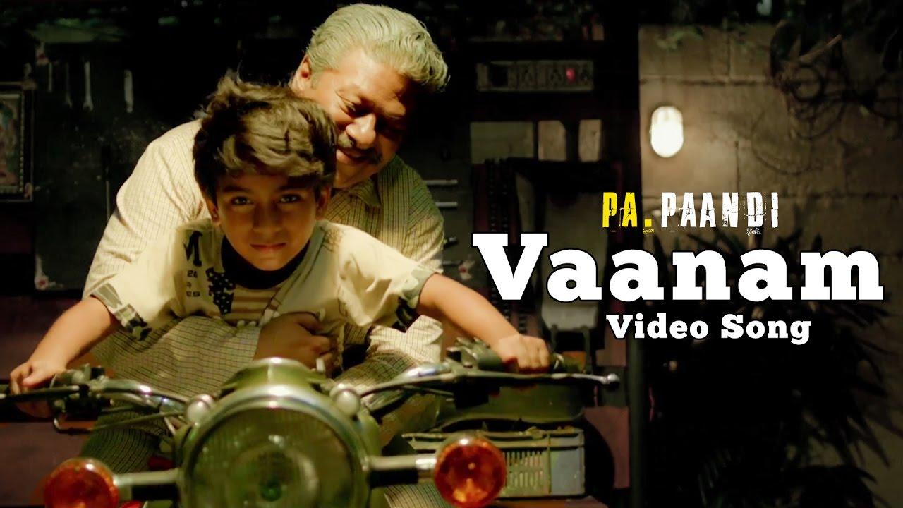 The Life Of Power Paandi — Vaanam (Official Video) | Power Paandi | Dhanush | Sean Roldan