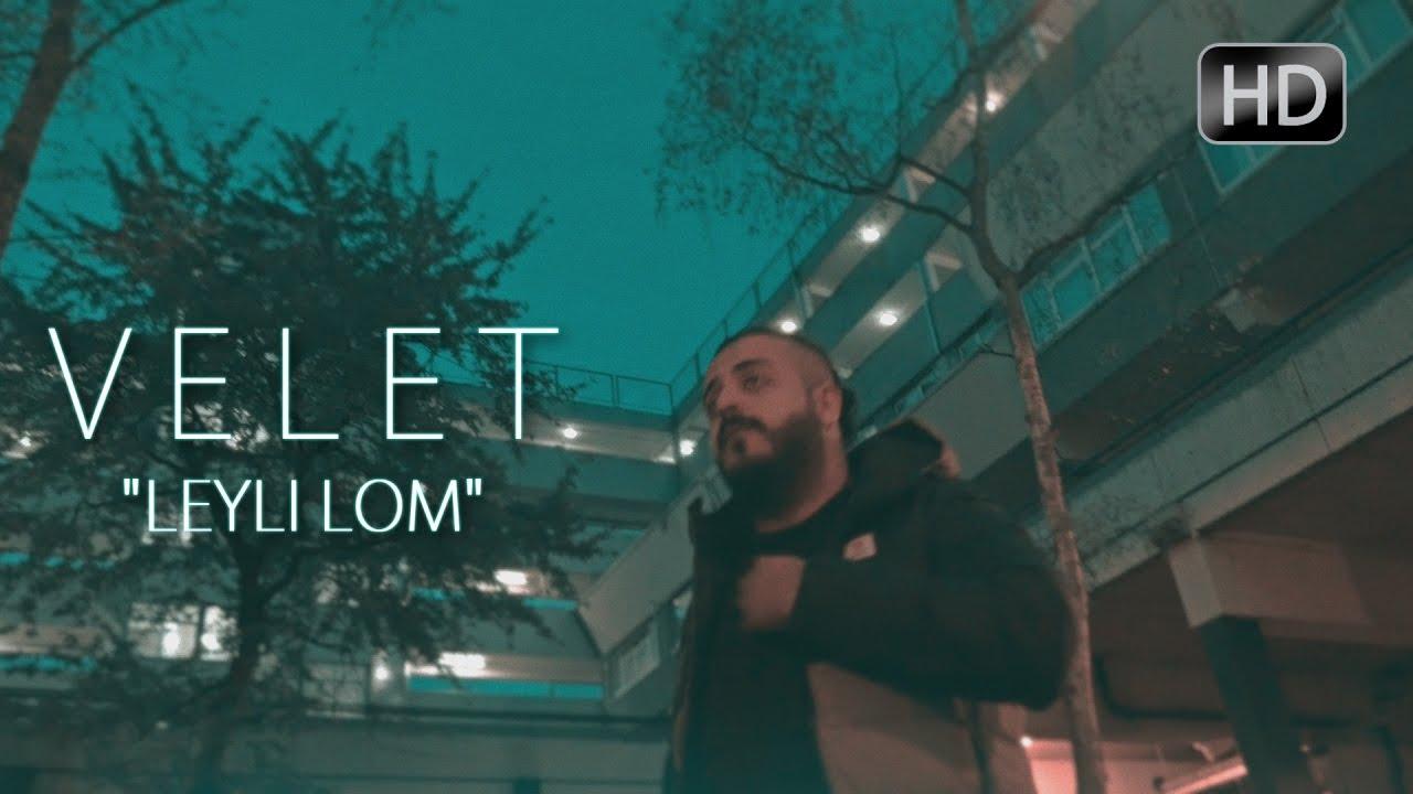 Velet — Leyli Lom (Official Video)