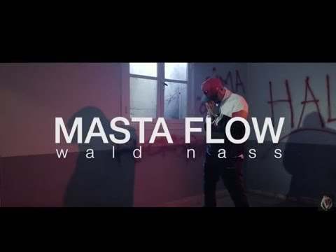 Masta Flow — wald nass (Official Video) | 2017 | (ماستا فلو — ولد ناس (فيديو كليب