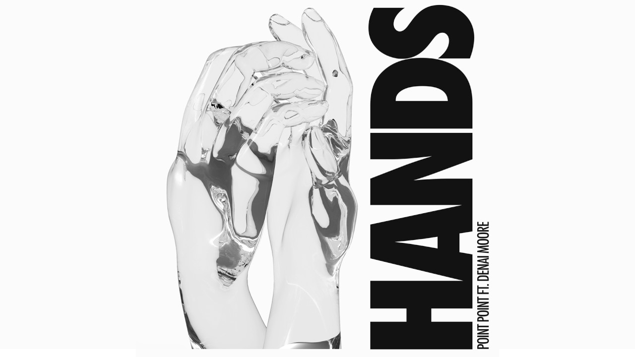 Point Point — Hands feat. Denai Moore (Cover Art) [Ultra Music]