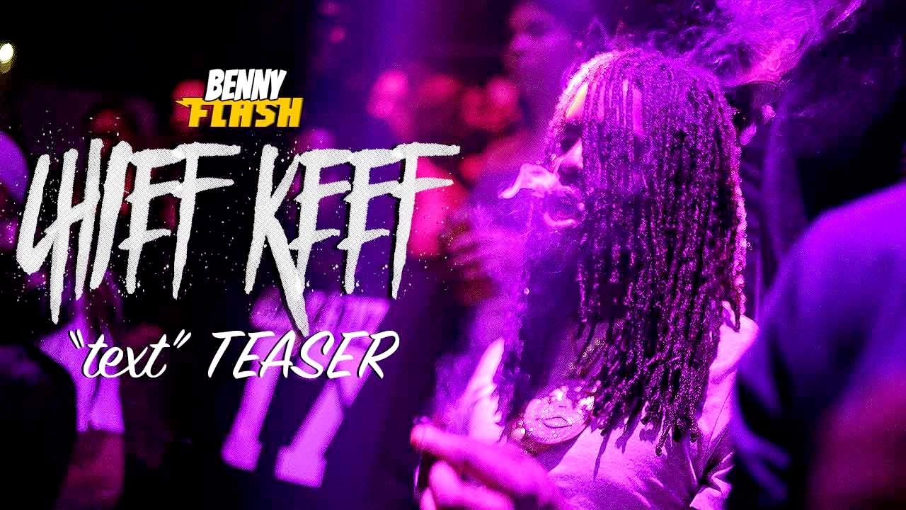 Chief Keef «Text» ( Teaser ) ( Official Video ) | Directors Cut