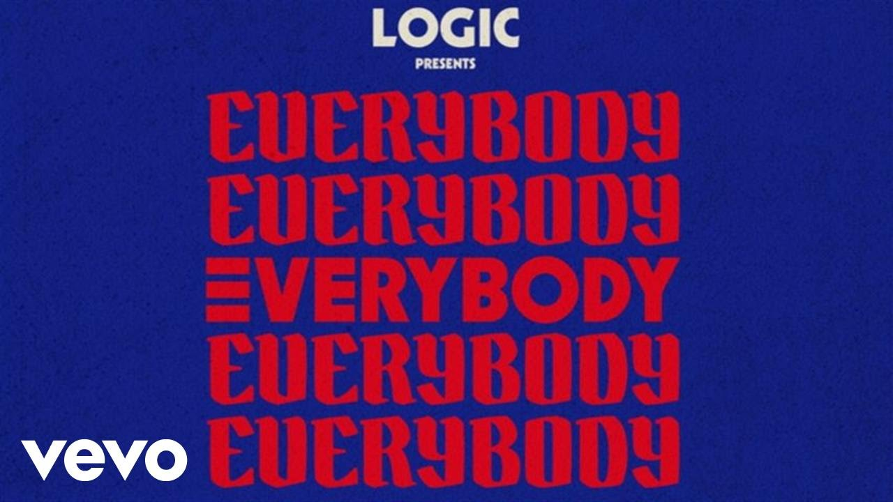 Logic — Everybody (Audio)