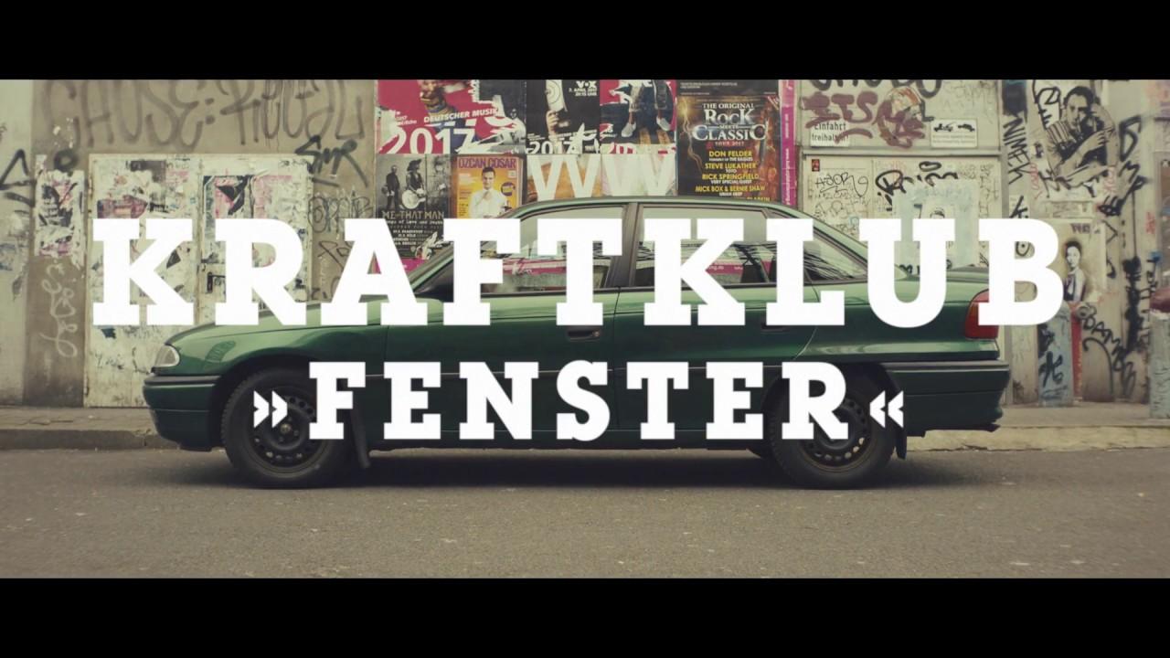 Kraftklub — Fenster (official video)