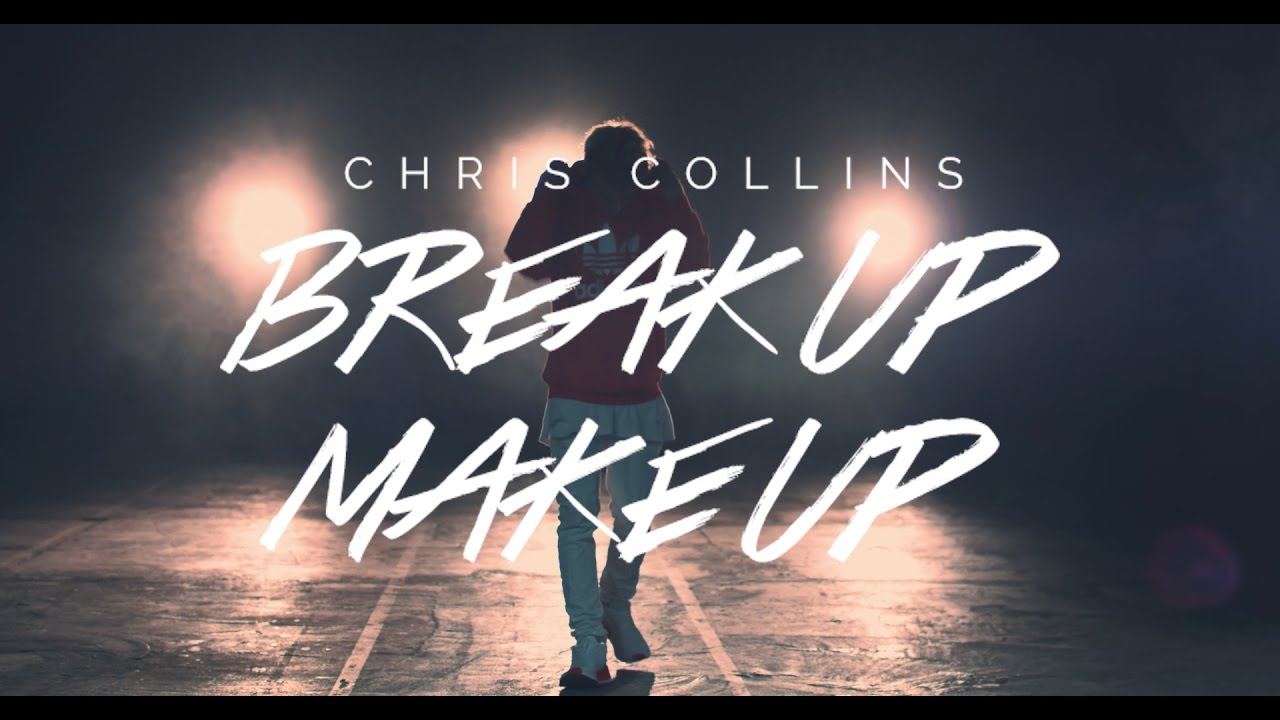 Break Up Make Up — Christian Collins (Official Music Video)