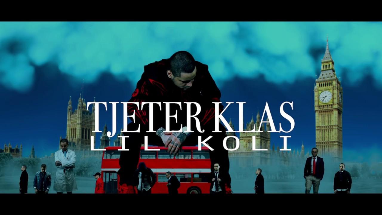 Lil Koli — Tjeter Klas (Official Video HD)