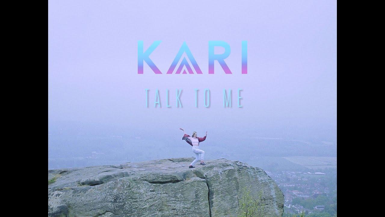 KARI — Talk To Me (Official Video)