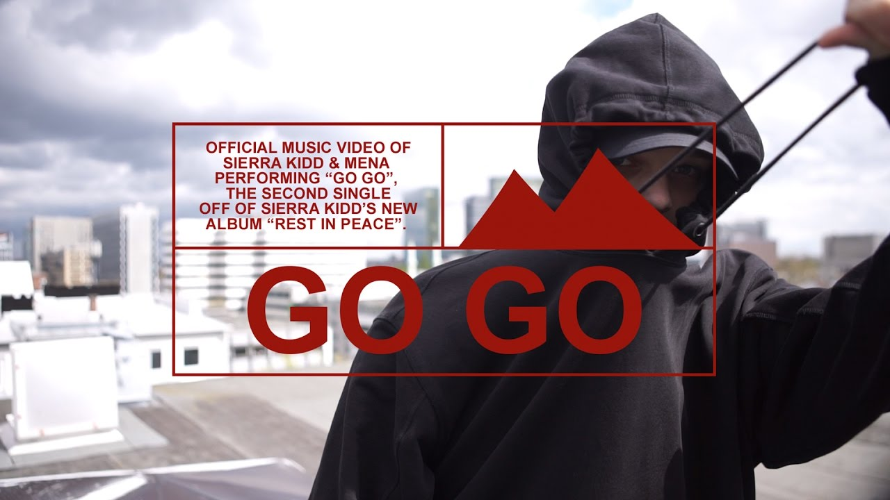 SIERRA KIDD — GO GO prod. by ALECTO (Official Video)