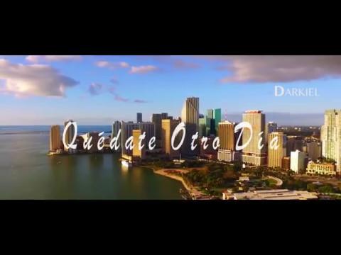 Darkiel — Quédate Otro Dia (Official Video)