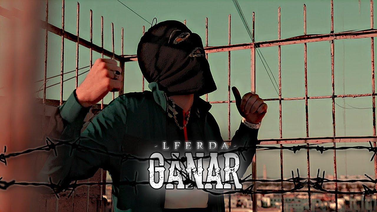 LFERDA — GANAR [ Clip Official Video ]